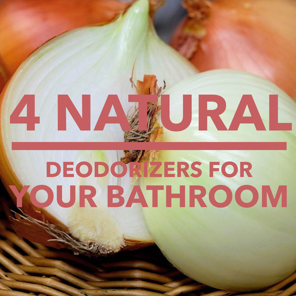 4 Natural deodorizers for your bathroom