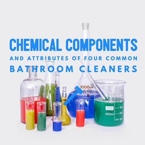 Chemical components and attributes of four common bathroom cleaners
