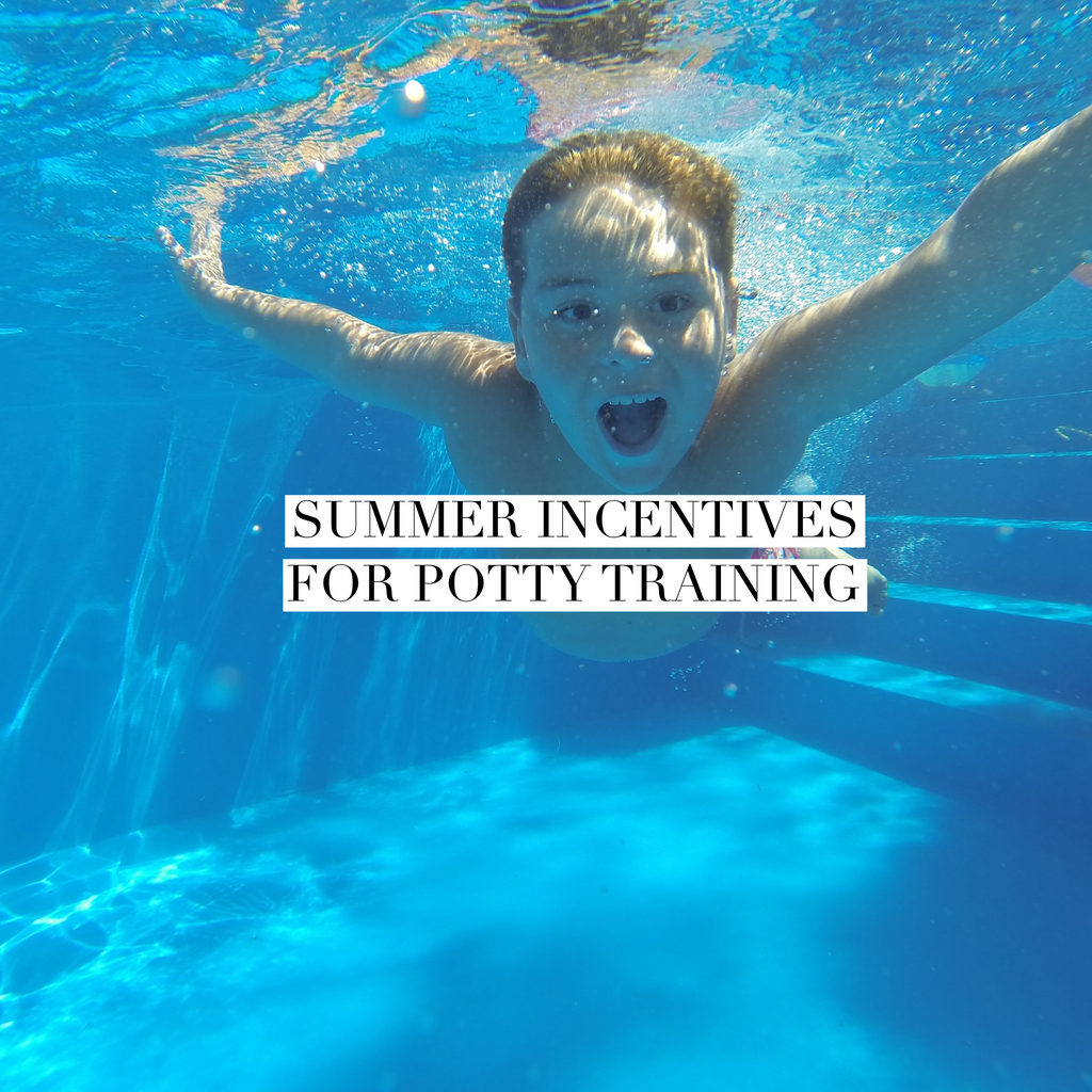 Summer incentives for potty training