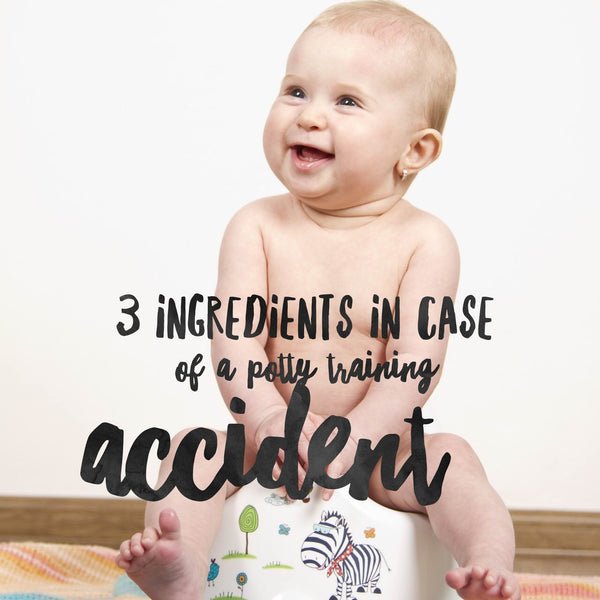 3 All-natural ingredients to have for potty training accidents
