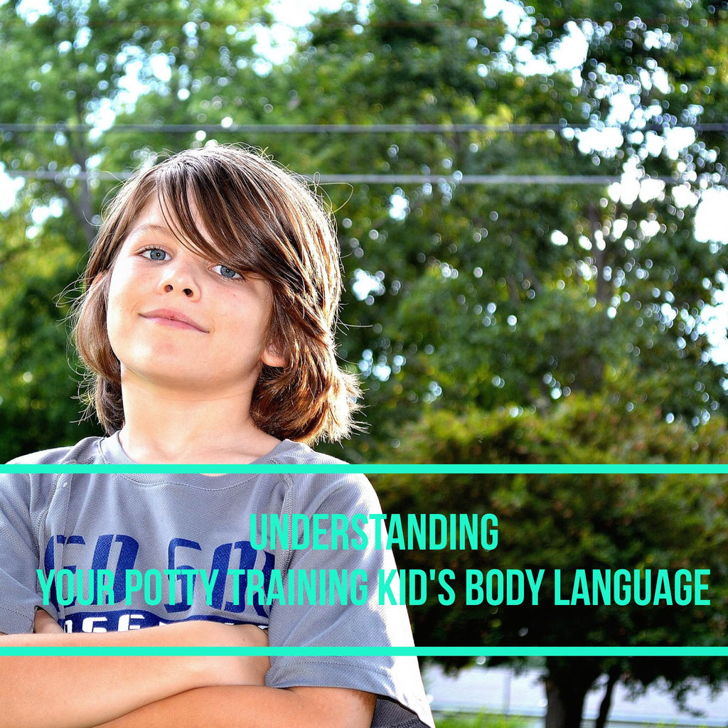 Understanding the body language of your potty training child