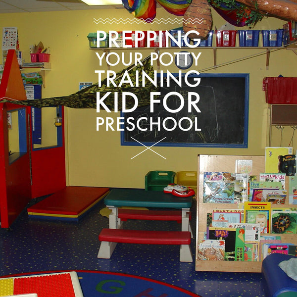 Prepping your potty training kid for preschool