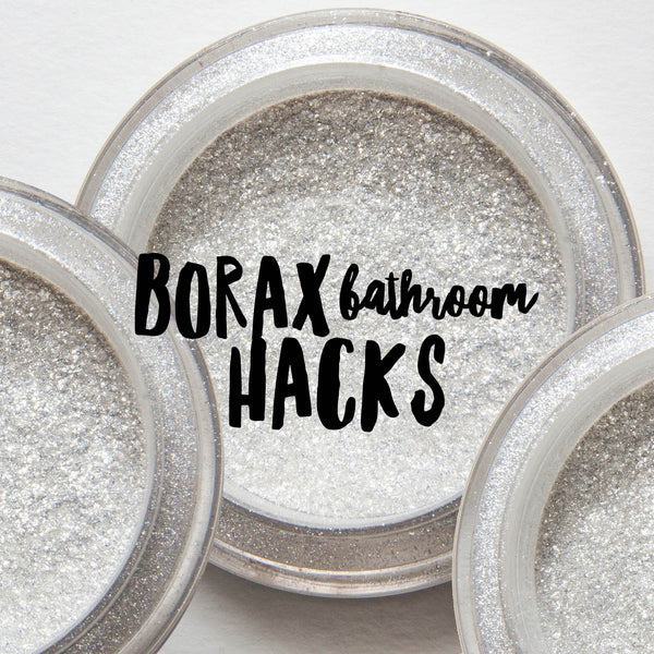 Borax bathroom hacks