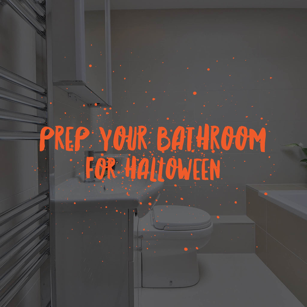 Prep your bathroom for Halloween