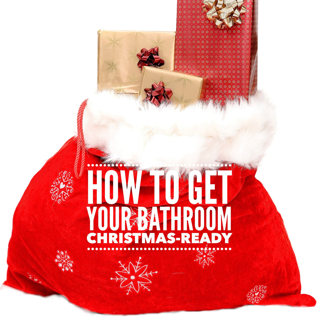 How to get your bathroom Christmas-ready