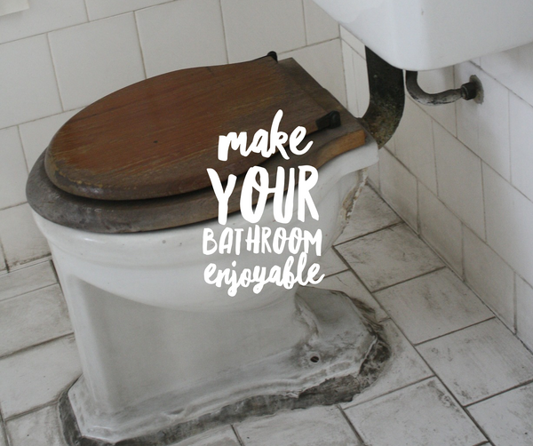 4 tips to make your bathroom enjoyable