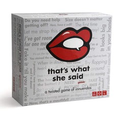 That's What She Said - The Party Game of Twisted Innuendos front box