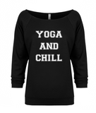 Yoga and Chill Long Sleeve