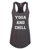 Yoga and Chill Tank Top
