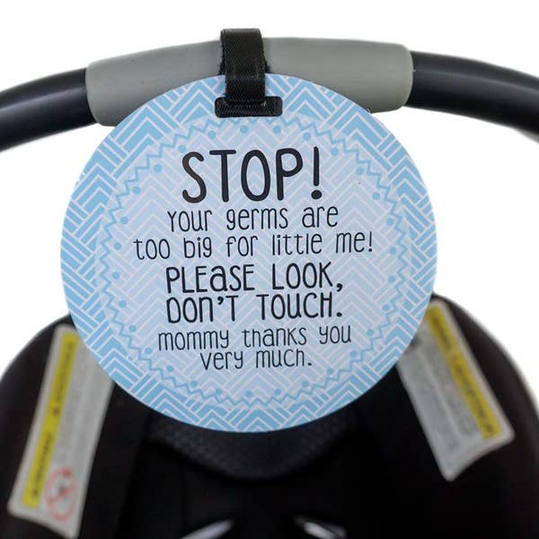 No Touching Car seat/Stroller Tag