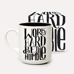 Work Hard Be Humble mug by Matthew Taylor Wilson for UStudio