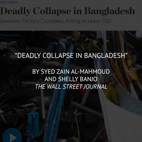 """Deadly Collapse in Bangladesh"" by Syed Zain Al-Mahmoud and Shelly Banjo"