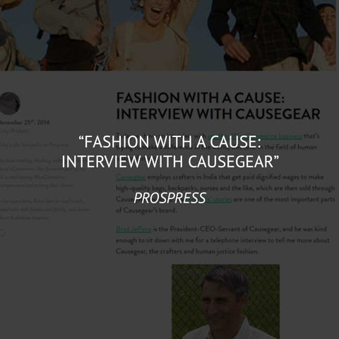 """Fashion with a Cause: Interview with CAUSEGEAR"" on Prospress"