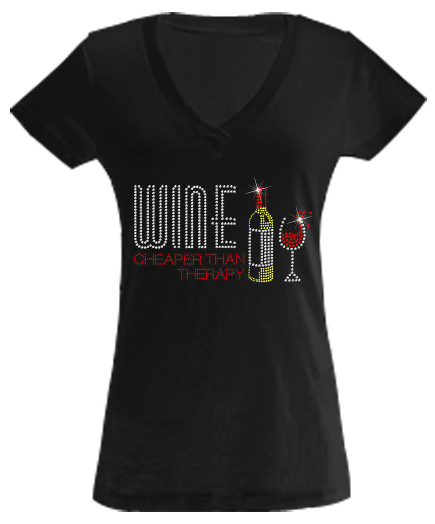 Wine: Cheaper Than Therapy Rhinestone Shirt