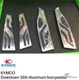 Kymco Downtown 350I Aluminum Foot Pedals Front+Center