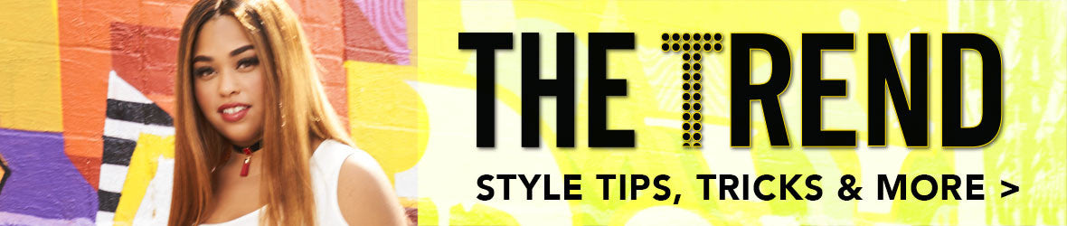 Click to read our style blog for the latest tips, tricks & more!