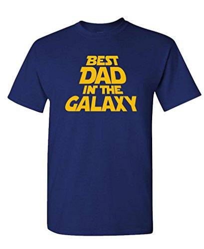 BEST DAD IN THE GALAXY - fathers day gift - Mens T-Shirt - ManSeeManWant