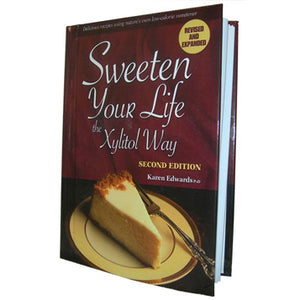 Xlear Sweeten Your Life Xylitol Cookbook