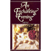 An Enchanting Evening Adult Game - Dentist.net