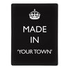 'Made In My Town' - Black - Large Magnetic Notice Board / Wall Art