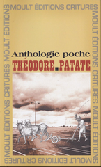 Anthologie poche - Théodor Patate