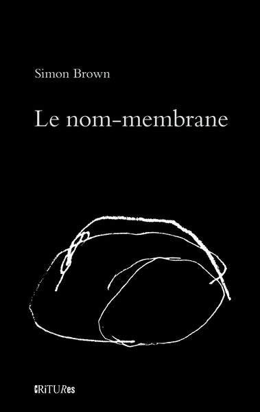 Le nom-membrane de Simon Brown