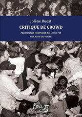 Jolène Ruest - Critique de crowd