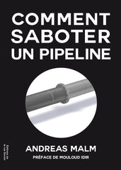 Comment saboter un pipeline