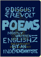 Disgust and revolt poems mostly written in english by an indépendantiste - Sébastien B Gagnon