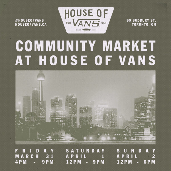 Vans' Community Market: March 31 - April 2