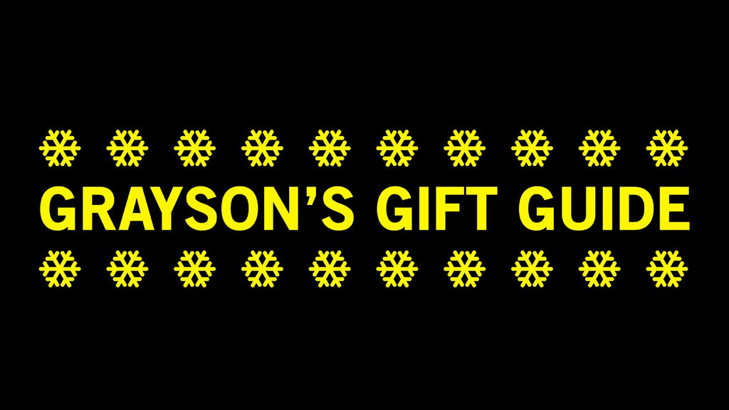 Grayson's Holiday Gift Guide