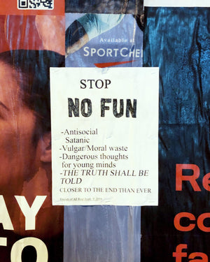 "Image of a poster that inspired our ""Closer"" t-shirt.  The poster is warning people about NO FUN®."