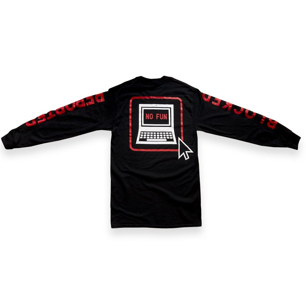 """Blocked & Reported"" Longsleeve Shirt"