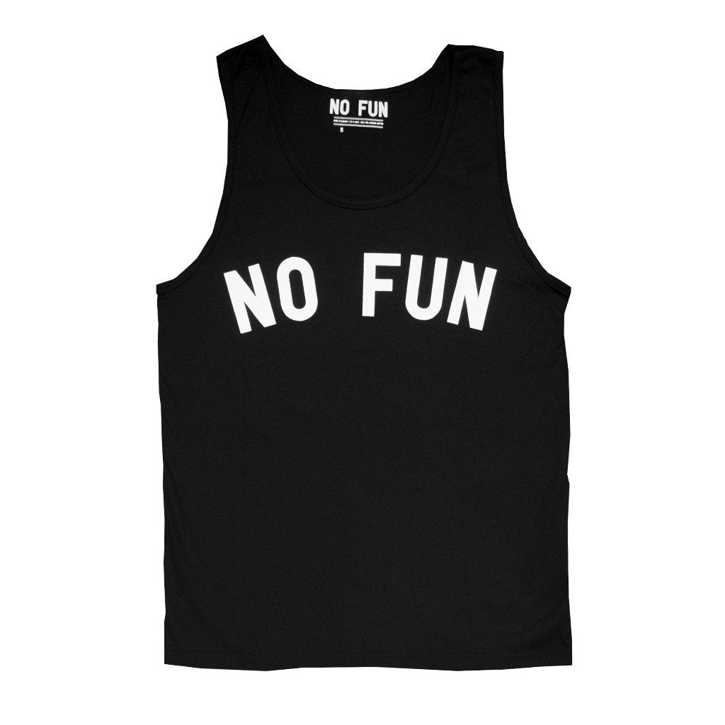 """No Fun"" Tank Top"