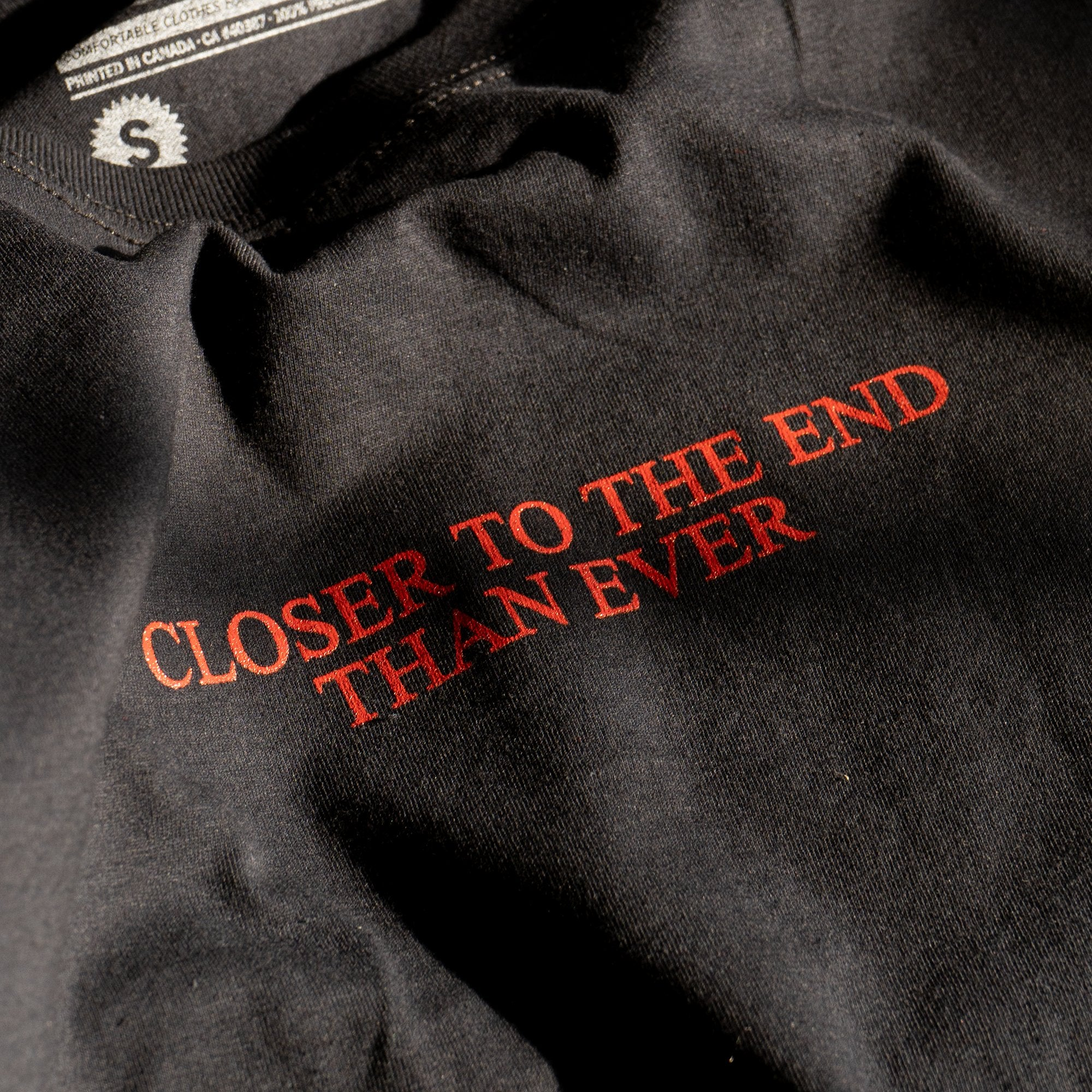 """Closer to the End"" T-Shirt"
