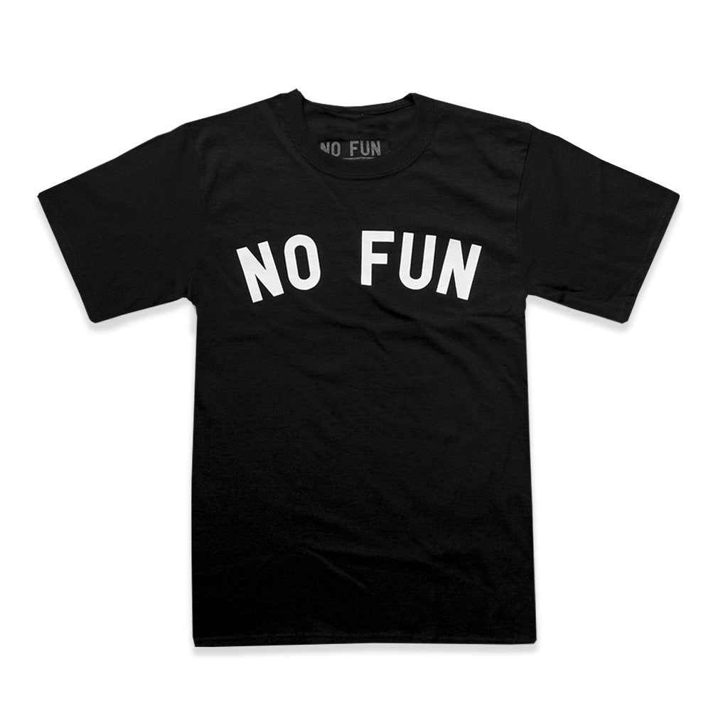"The classic ""No Fun®"" T-shirt. Big ""No Fun"" rocker text across the chest of a black t-shirt."
