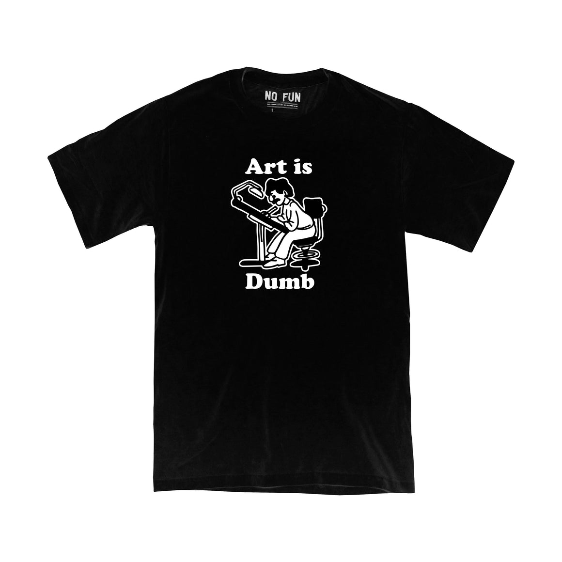 """Art is Dumb"" T-Shirt"