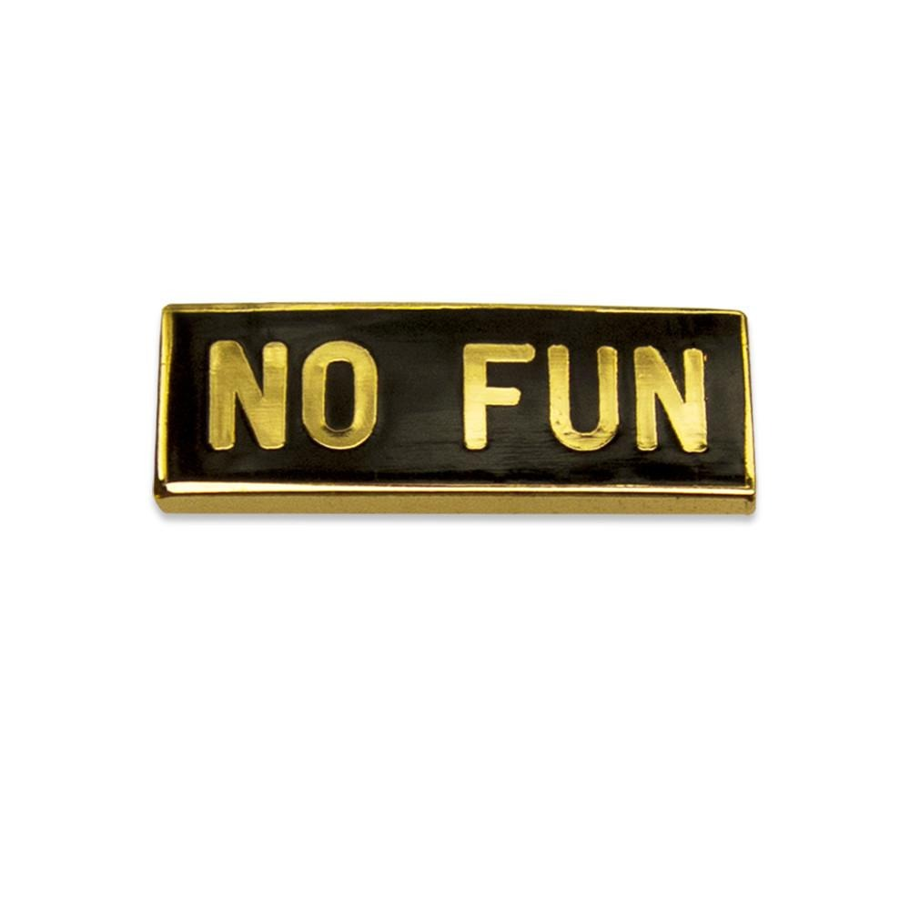 "Photo of the official ""No Fun®"" gold and black logo enamel lapel pin"