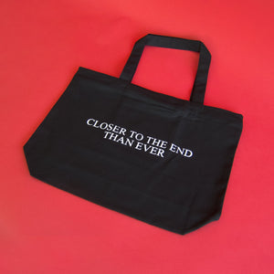 """Closer to the End"" Tote Bag - No Fun®"