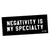 """Negativity"" Bumper Sticker"