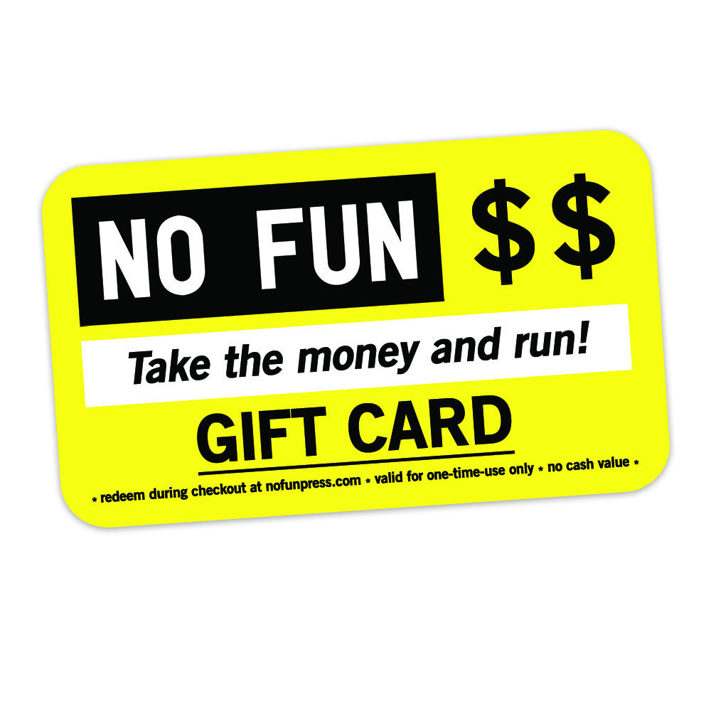 No Fun Press gift card