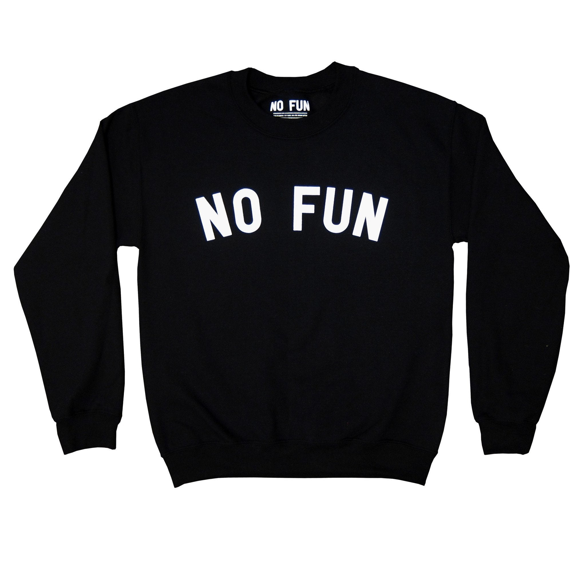 No Fun Press - classic crewneck sweater