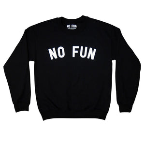 "Photo of the original ""NO FUN®"" logo crewneck sweater.  The sweater is black and features large white text that reads ""NO FUN®""."