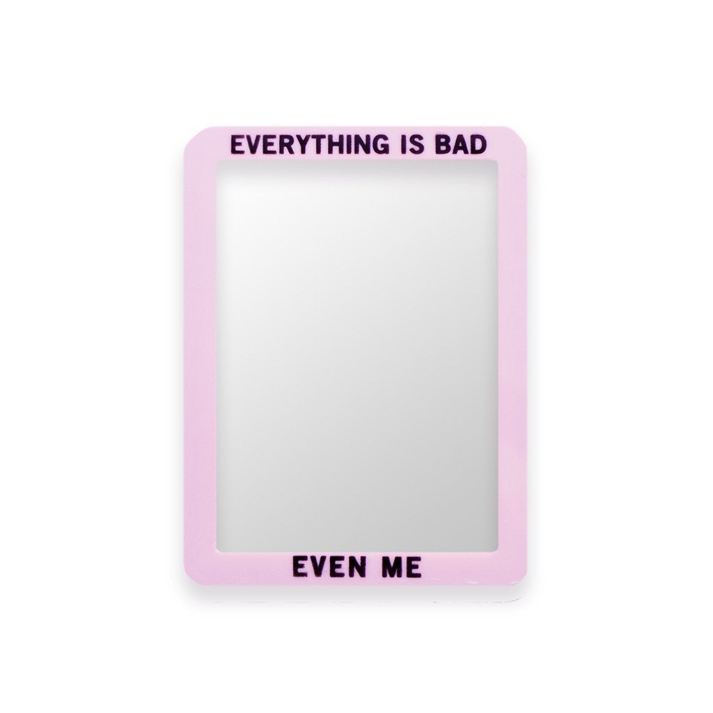 "No Fun Press - ""Everything is Bad, Even Me"" locker mirror - blue"