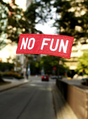 """No Fun®"" Classic Patch"