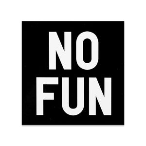 Black square No Fun® logo bumper sticker