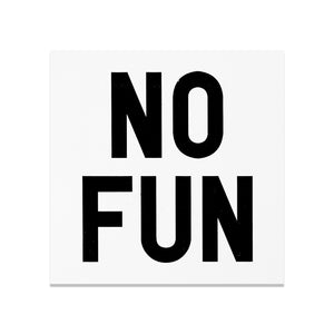 White square No Fun® logo bumper sticker