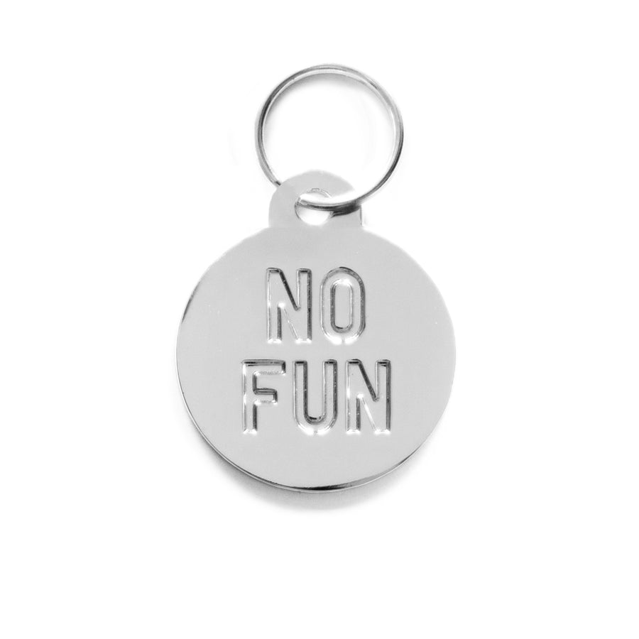 """No Fun®"" Pet Tag Keyring in bronze. 1.25"" diameter molded metal keyring."
