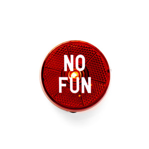 """No Fun"" Blinking Safety Light"