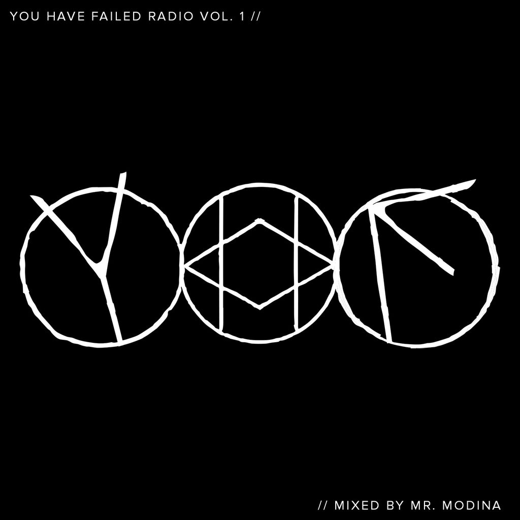 YOU HAVE FAILED RADIO VOL. 1